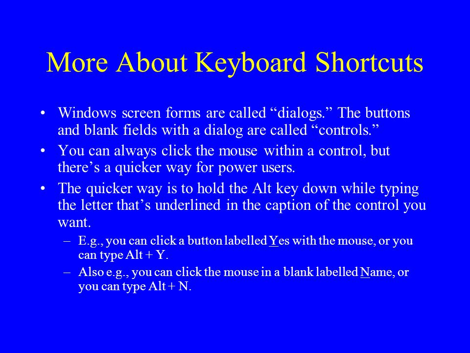 More About Keyboard Shortcuts