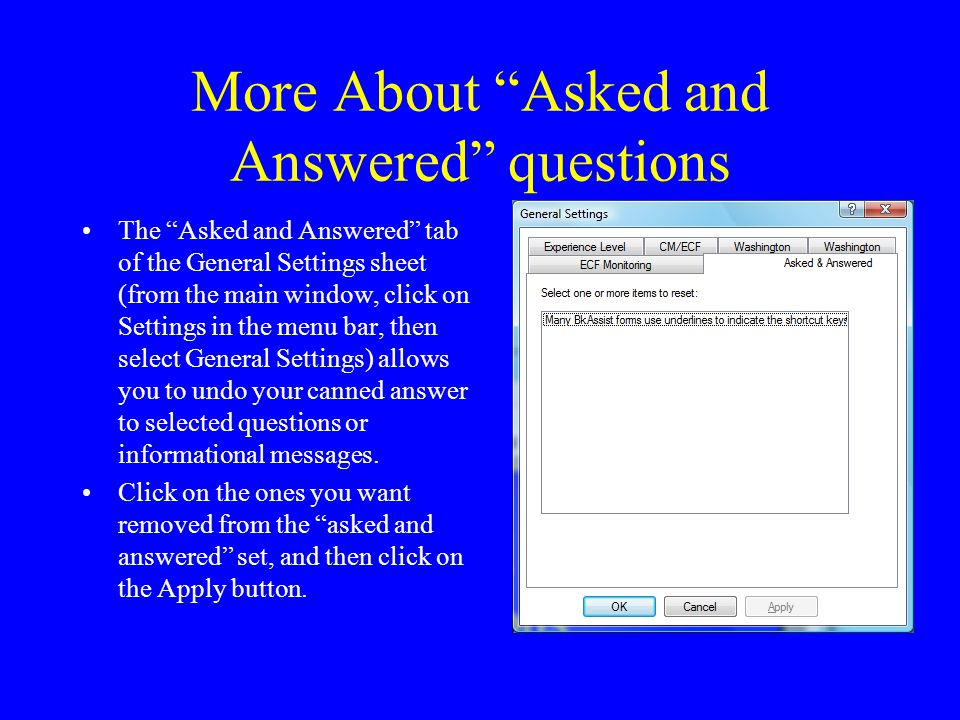 More About Asked and Answered questions