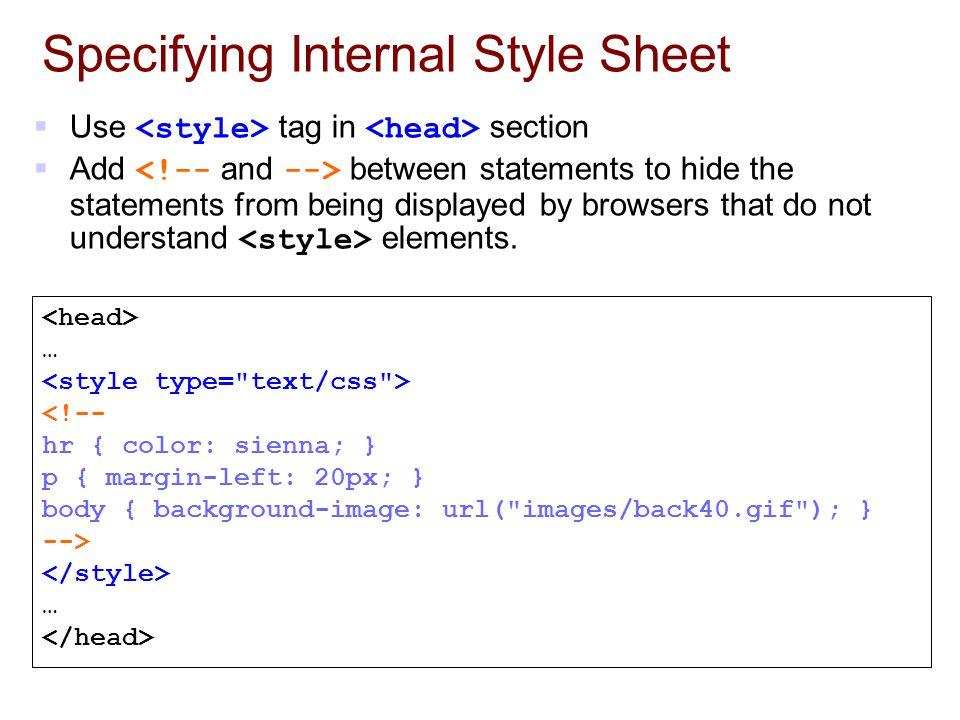 Specifying Internal Style Sheet