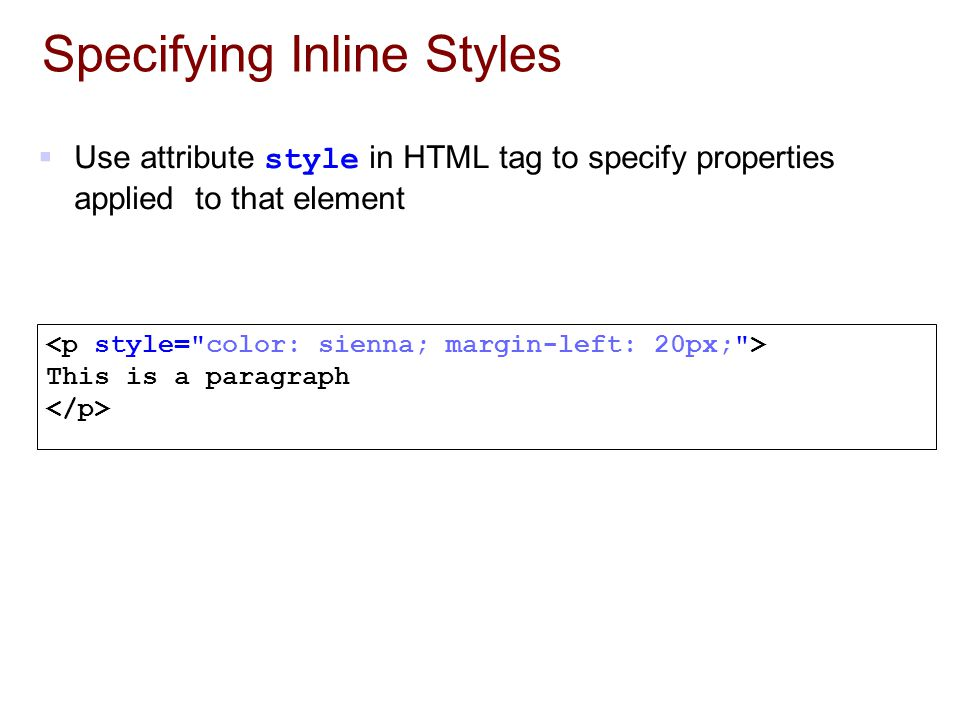 Specifying Inline Styles