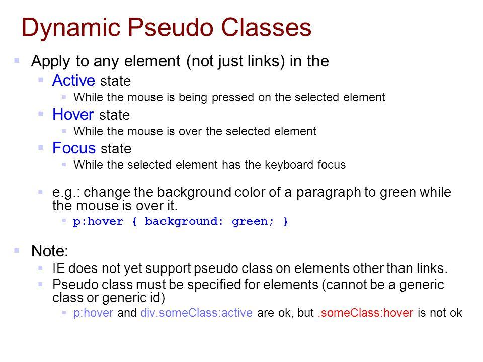 Dynamic Pseudo Classes