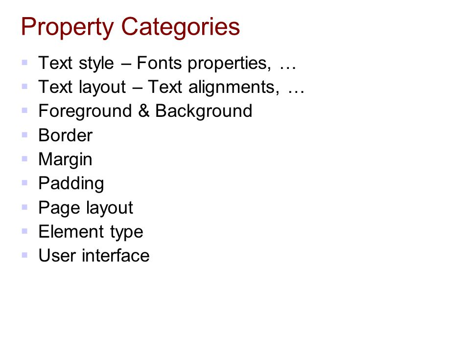 Property Categories Text style – Fonts properties, …