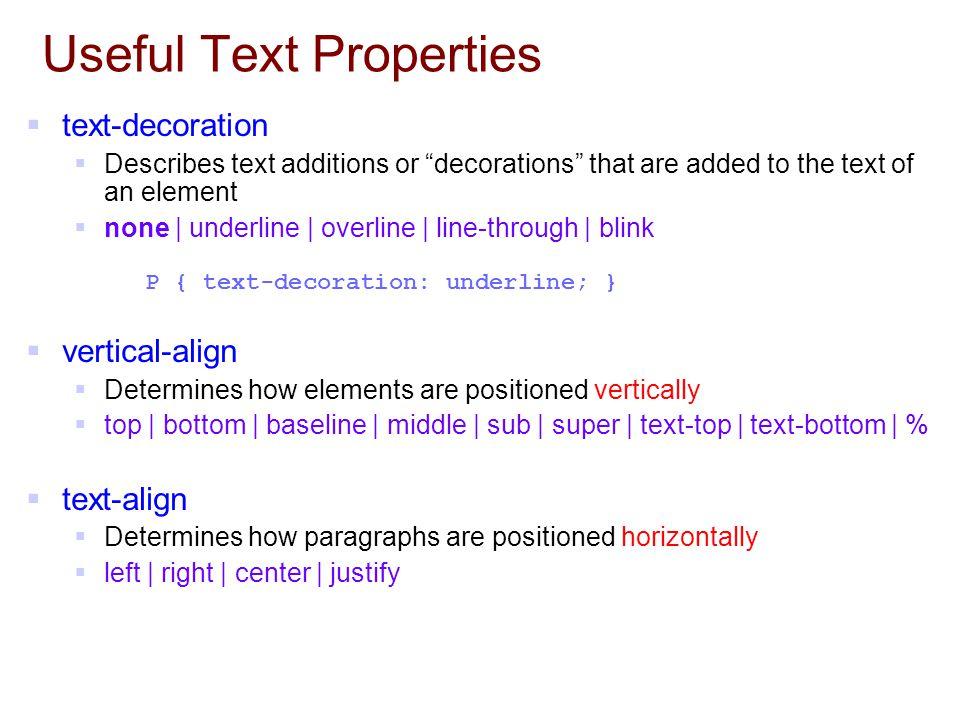 Useful Text Properties