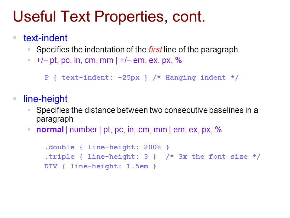 Useful Text Properties, cont.