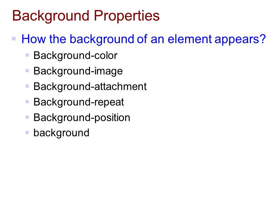 Background Properties