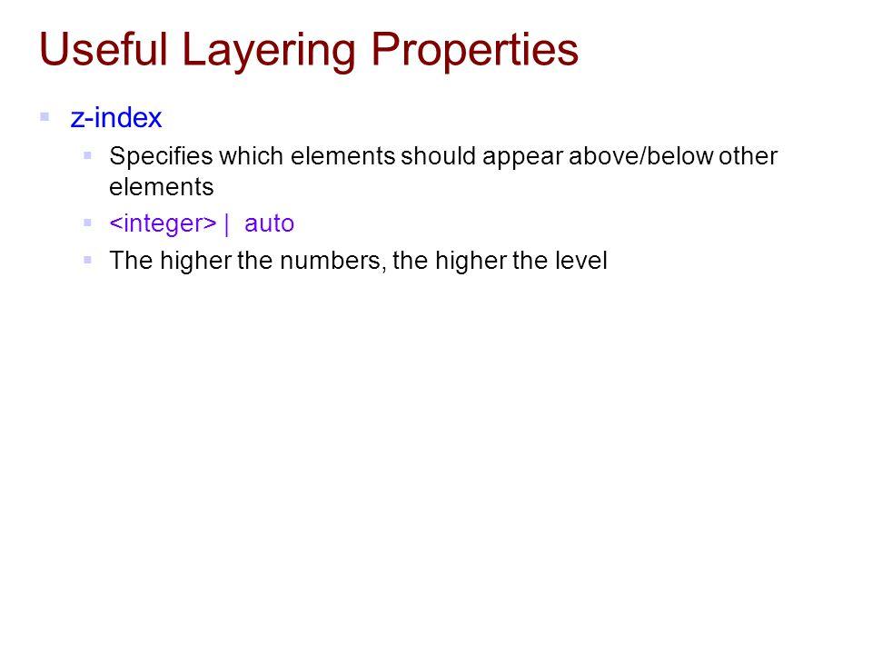 Useful Layering Properties