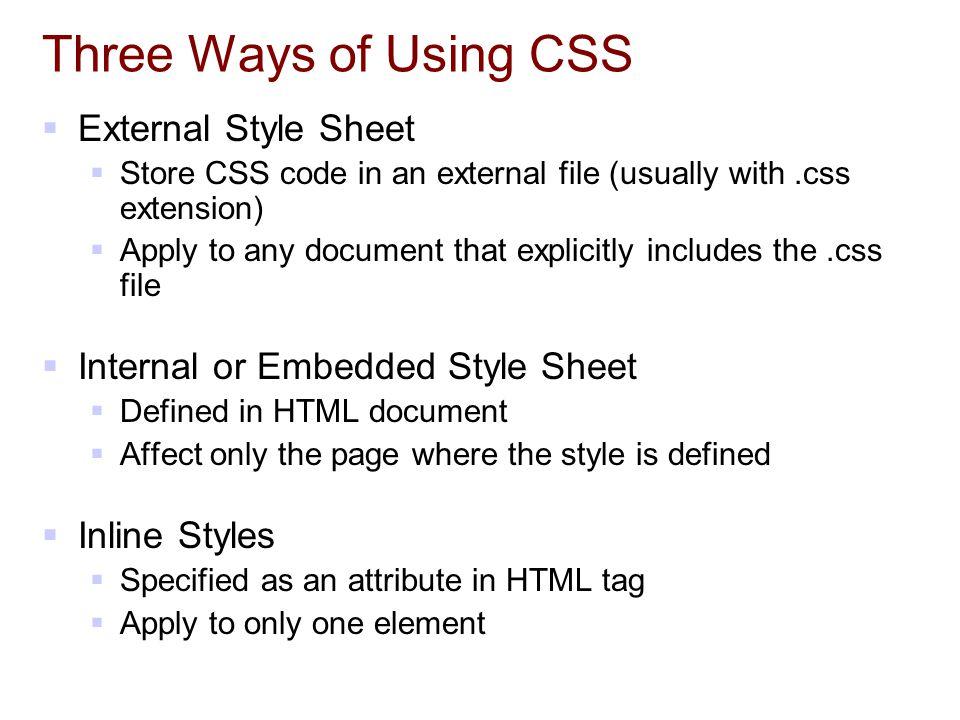 Three Ways of Using CSS External Style Sheet