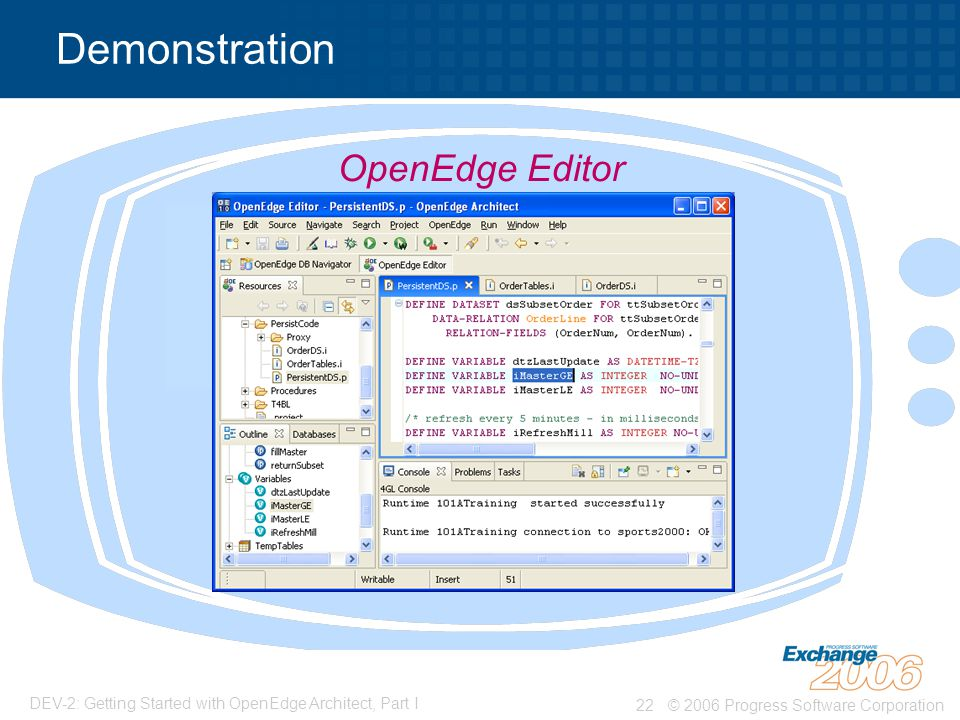 Demonstration OpenEdge Editor