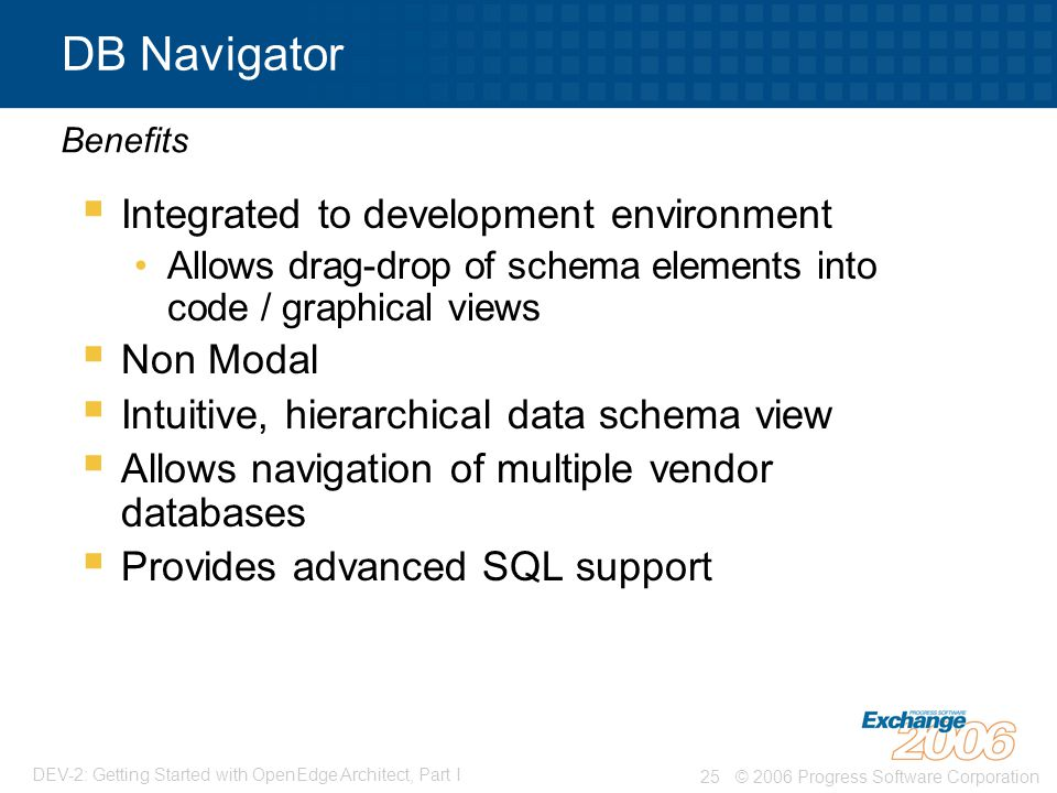 DB Navigator Integrated to development environment Non Modal