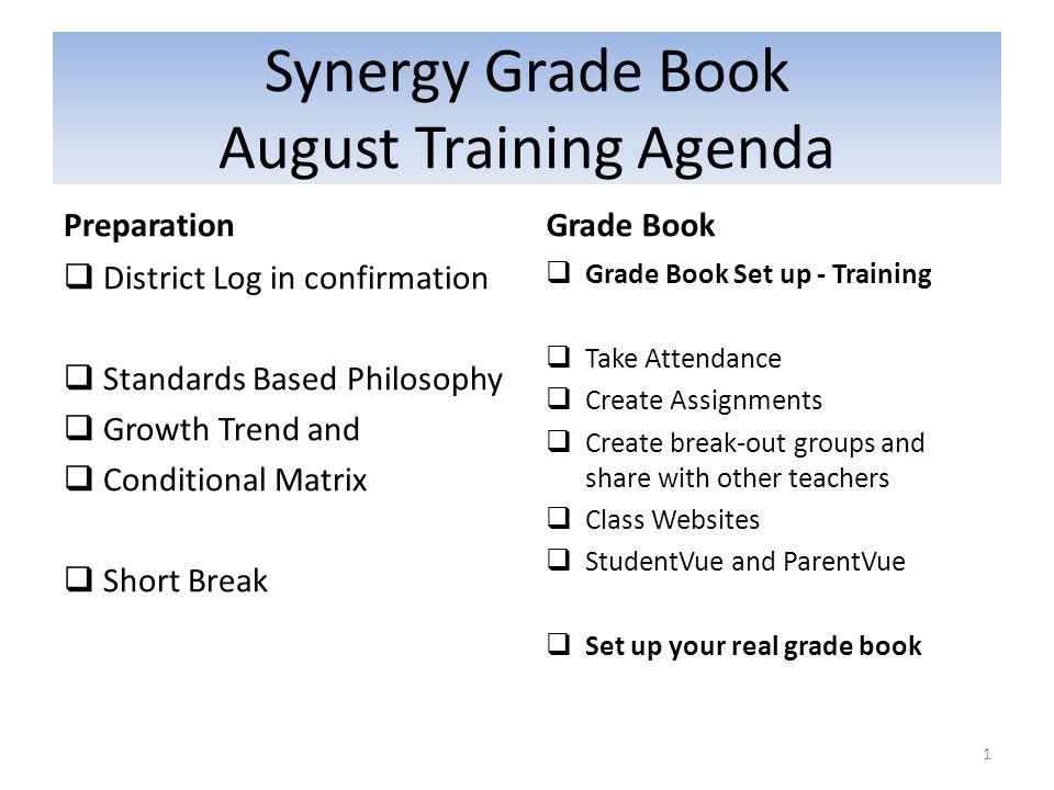 Synergy Grade Book August Training Agenda