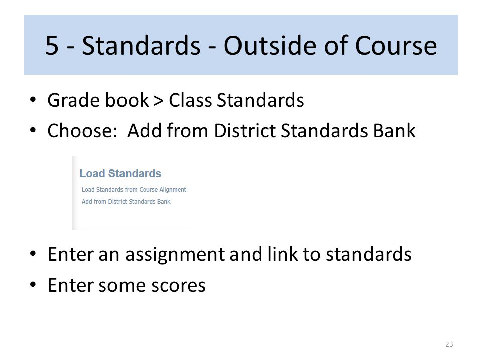 5 - Standards - Outside of Course