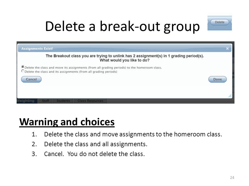 Delete a break-out group