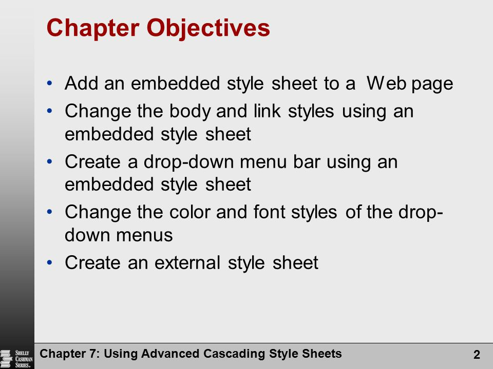 Chapter Objectives Add an embedded style sheet to a Web page