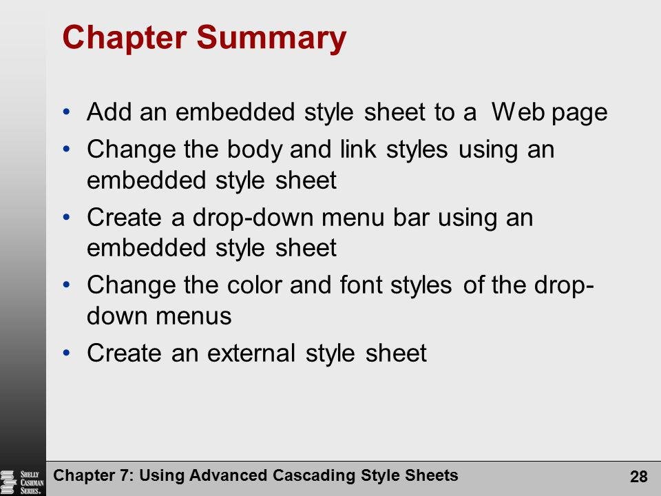 Chapter Summary Add an embedded style sheet to a Web page