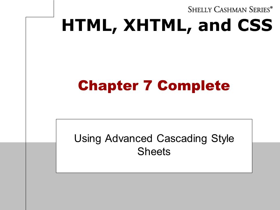 Using Advanced Cascading Style Sheets