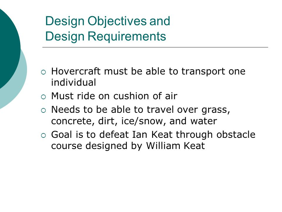 Design Objectives and Design Requirements