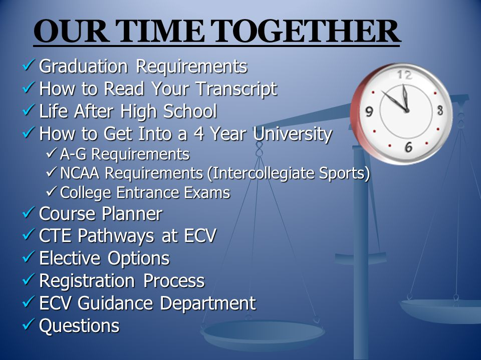 OUR TIME TOGETHER Graduation Requirements How to Read Your Transcript