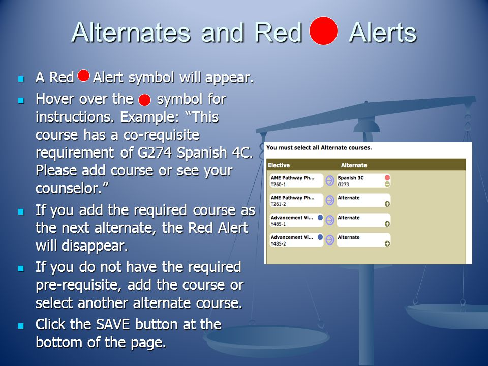 Alternates and Red Alerts