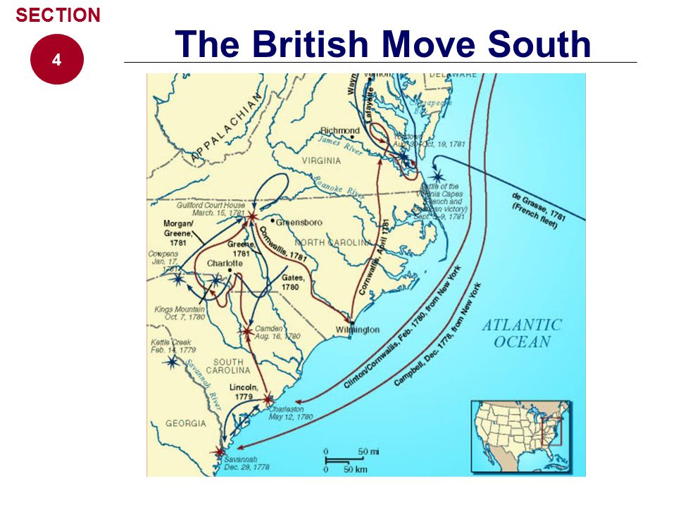 4 SECTION The British Move South