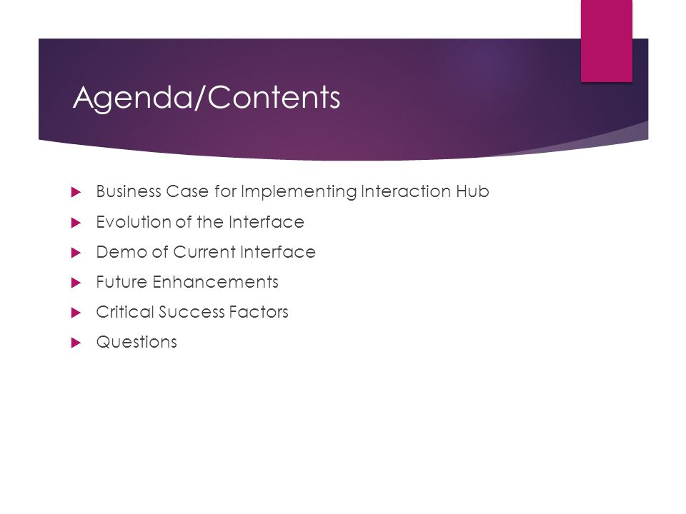 Agenda/Contents Business Case for Implementing Interaction Hub