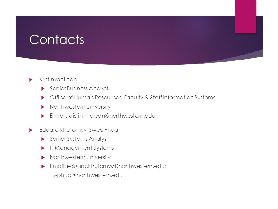 Contacts Kristin McLean Senior Business Analyst