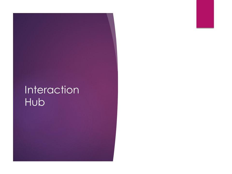 Interaction Hub