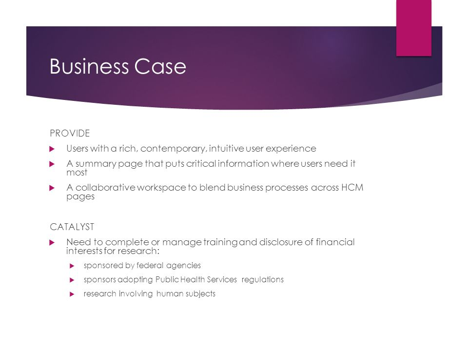 Business Case PROVIDE. Users with a rich, contemporary, intuitive user experience.