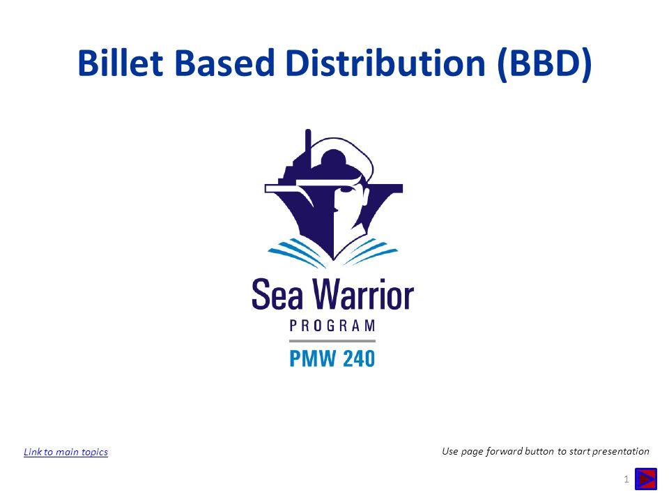 Billet Based Distribution (BBD)