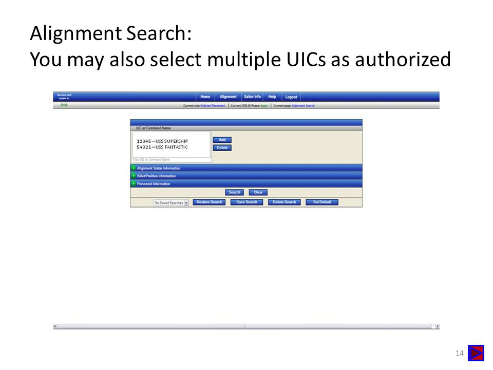 Alignment Search: You may also select multiple UICs as authorized