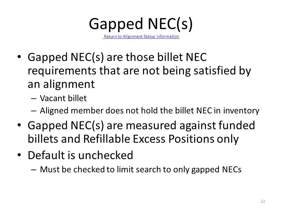 Gapped NEC(s) Return to Alignment Status Information