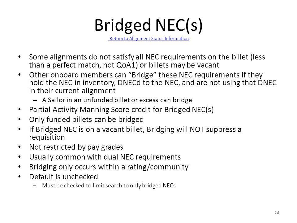 Bridged NEC(s) Return to Alignment Status Information