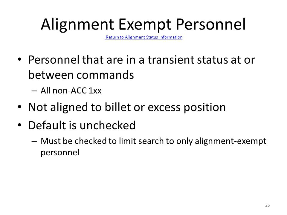 Alignment Exempt Personnel Return to Alignment Status Information