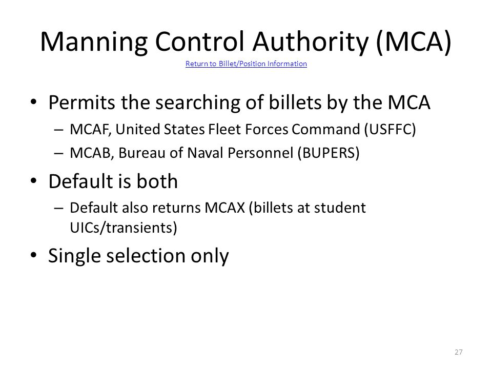 Manning Control Authority (MCA) Return to Billet/Position Information