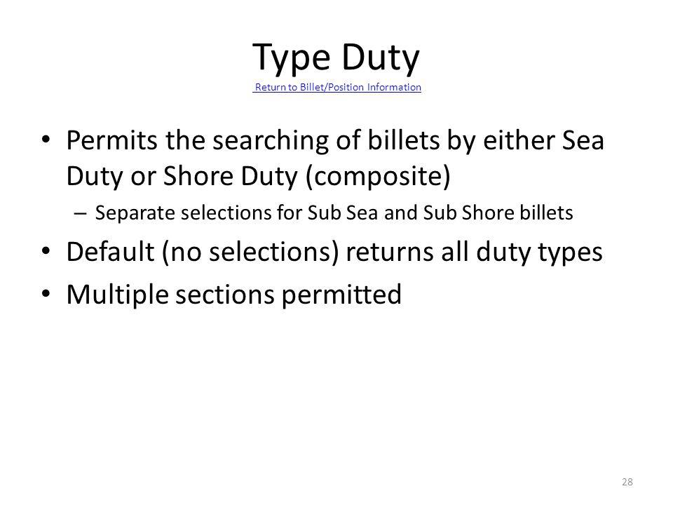 Type Duty Return to Billet/Position Information