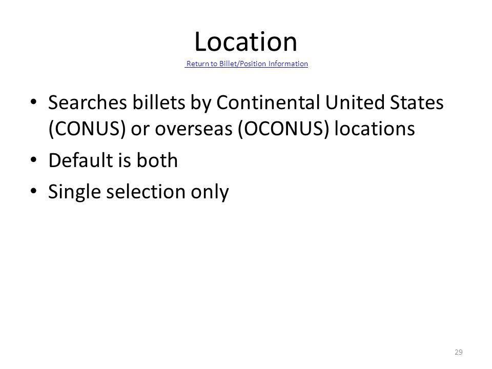 Location Return to Billet/Position Information