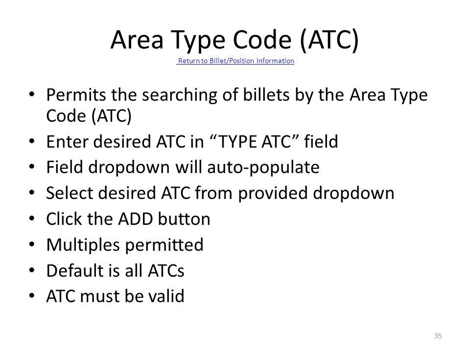 Area Type Code (ATC) Return to Billet/Position Information