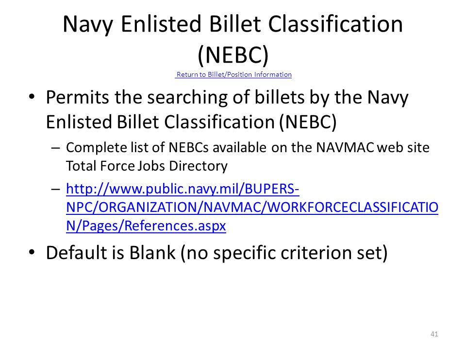 Navy Enlisted Billet Classification (NEBC) Return to Billet/Position Information