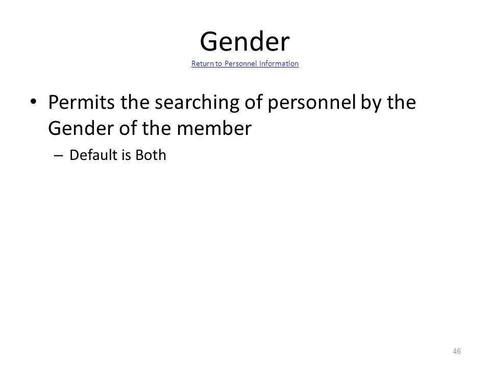 Gender Return to Personnel Information