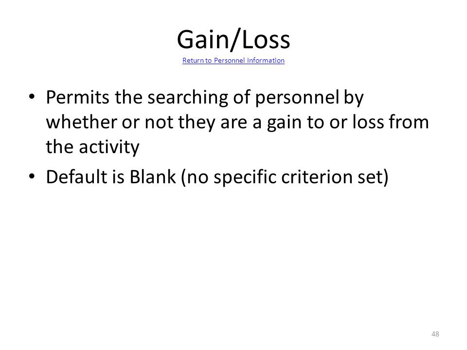 Gain/Loss Return to Personnel Information