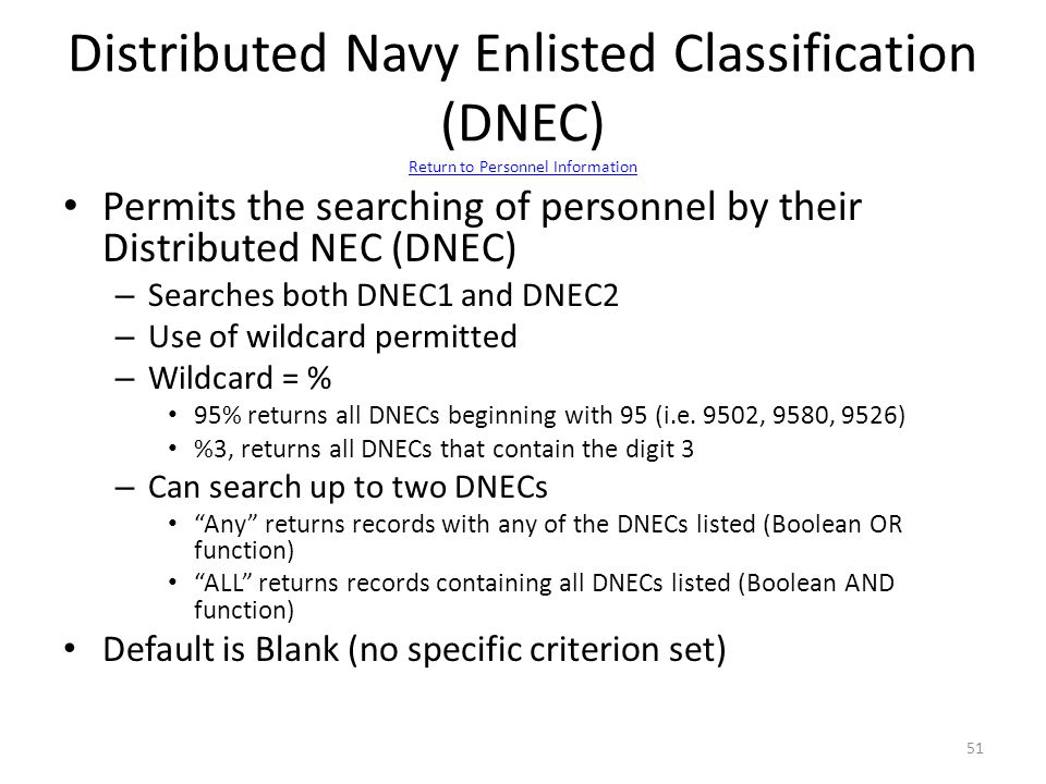 Distributed Navy Enlisted Classification (DNEC) Return to Personnel Information