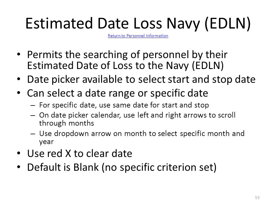 Estimated Date Loss Navy (EDLN) Return to Personnel Information