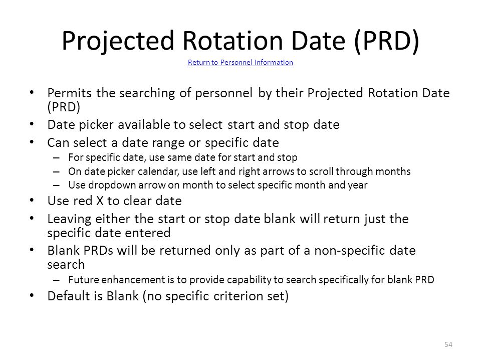 Projected Rotation Date (PRD) Return to Personnel Information