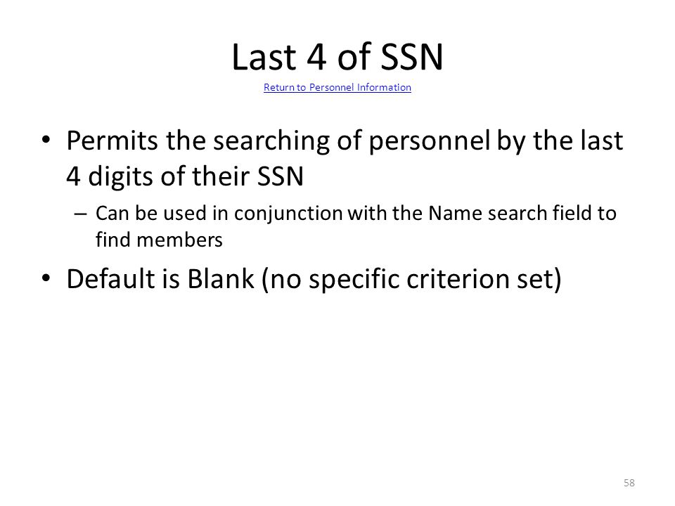 Last 4 of SSN Return to Personnel Information