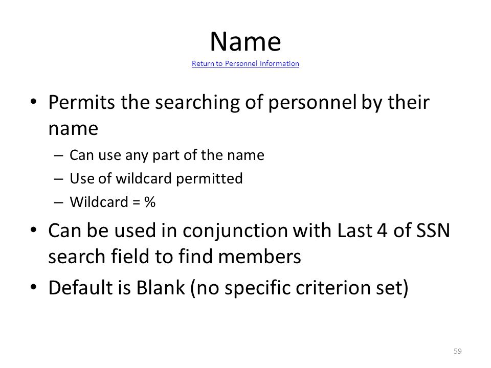Name Return to Personnel Information
