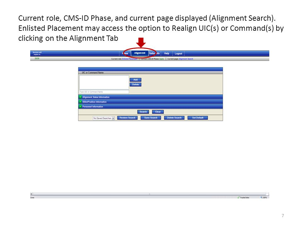 Current role, CMS-ID Phase, and current page displayed (Alignment Search). Enlisted Placement may access the option to Realign UIC(s) or Command(s) by clicking on the Alignment Tab