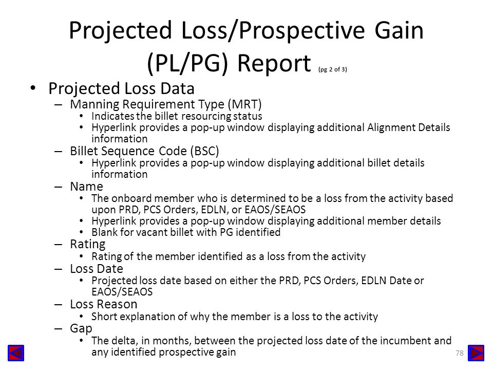 Projected Loss/Prospective Gain (PL/PG) Report (pg 2 of 3)