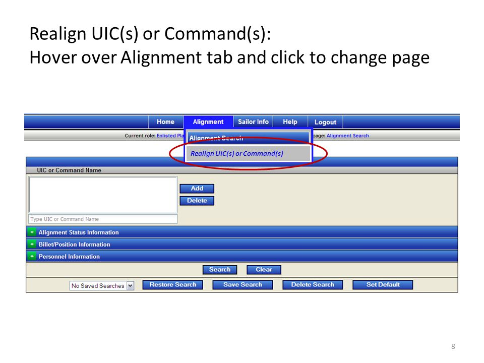 Realign UIC(s) or Command(s): Hover over Alignment tab and click to change page