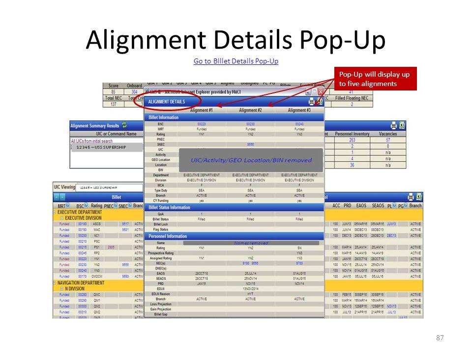 Alignment Details Pop-Up Go to Billet Details Pop-Up