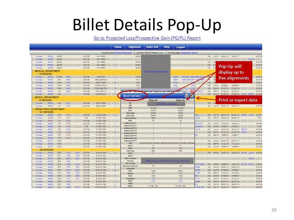 Billet Details Pop-Up Go to Projected Loss/Prospective Gain (PG/PL) Report