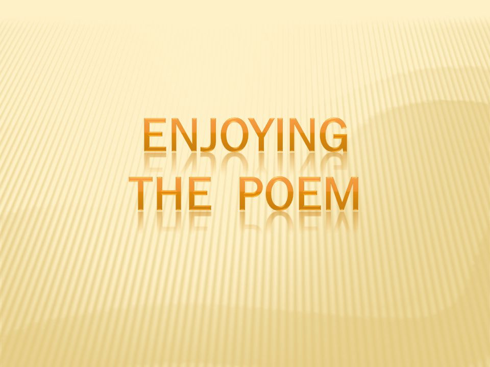 Enjoying the POEM